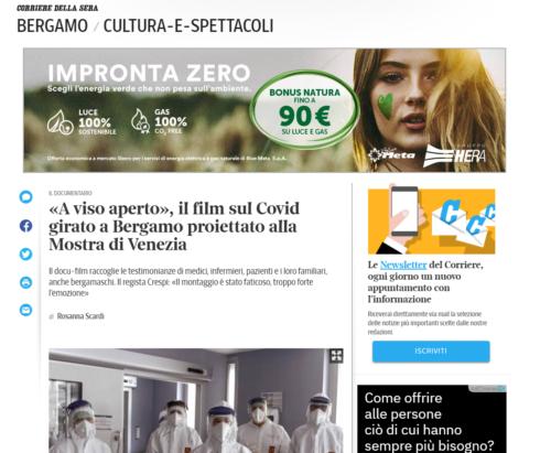Corriere Della Sera Bergamo: «A viso aperto», il film sul Covid girato a Bergamo proiettato alla Mostra di Venezia